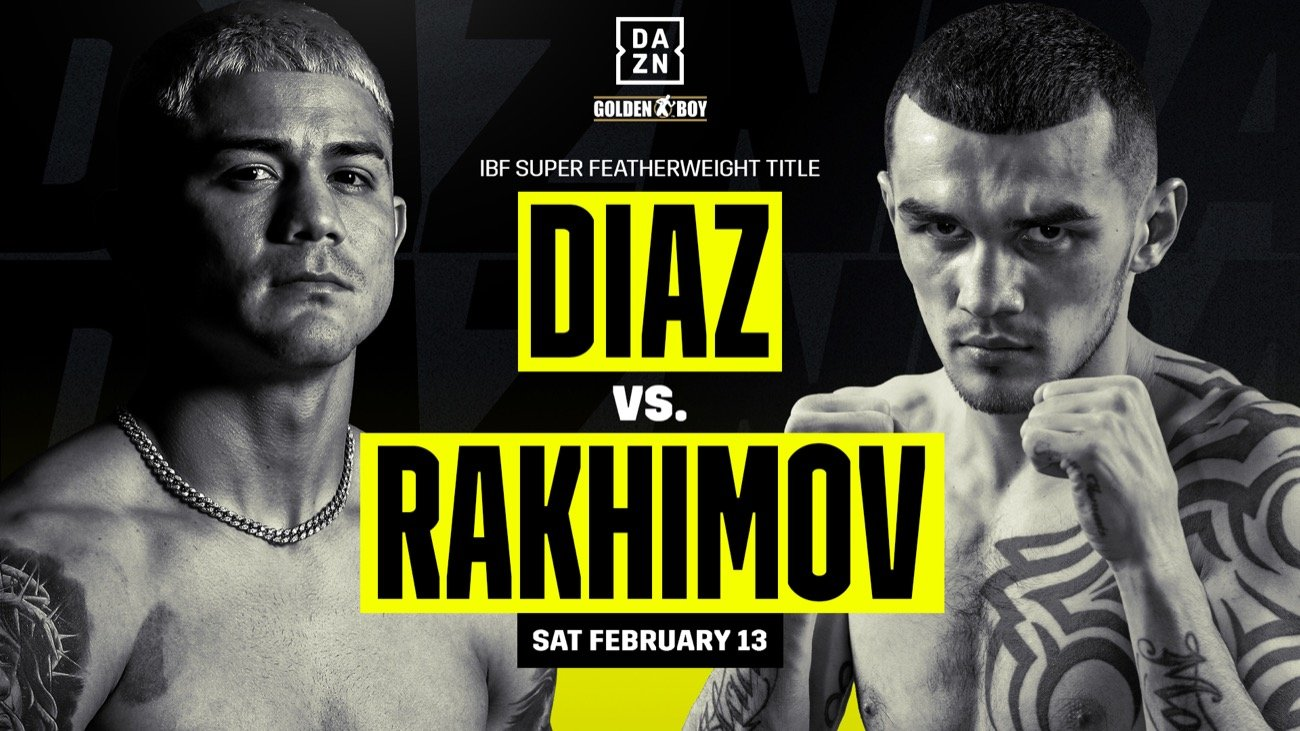 Diaz Vs Rakhimov – DAZN – Feb. 13