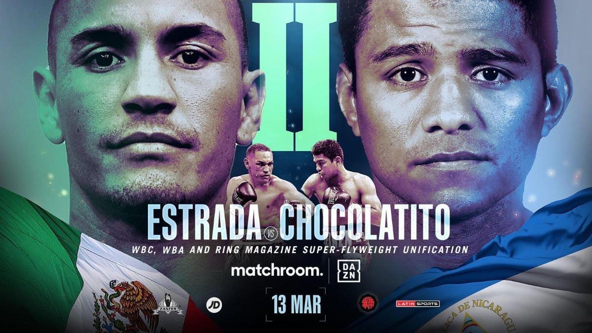 Estrada Vs Gonzalez – DAZN – March 13