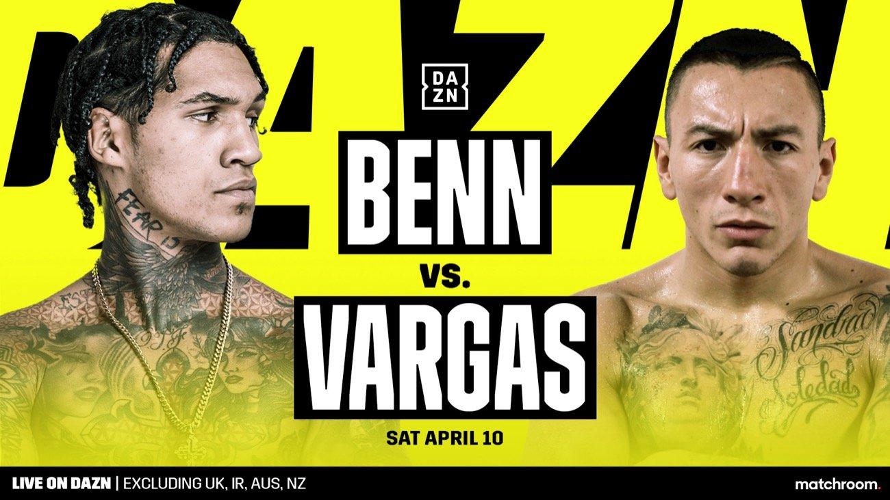 Benn vs Vargas - DAZN, SKY - April 10