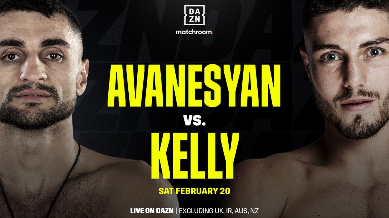 Avanesyan vs Kelly - DAZN, SKY - Feb. 20
