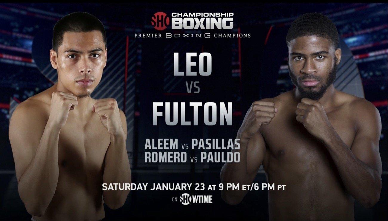 Leo vs Fulton - Showtime - Jan. 23