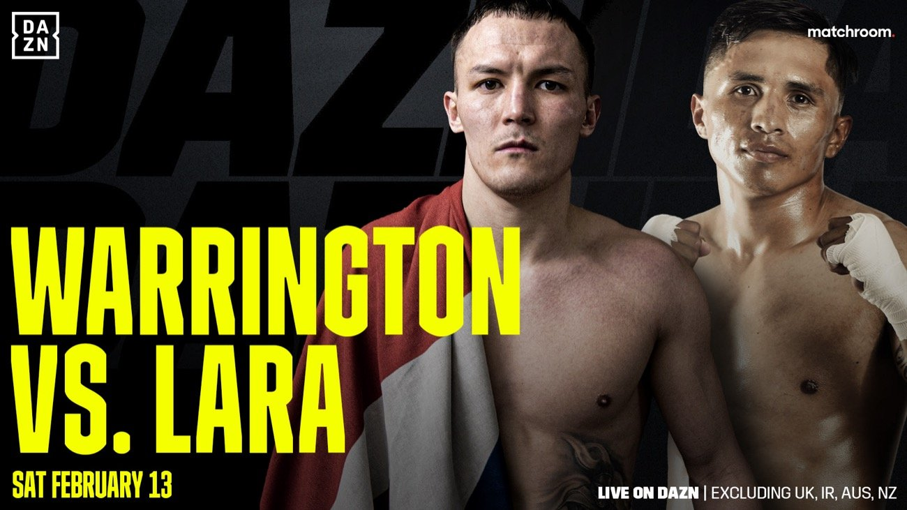 Warrington vs Lara - DAZN, SKY - Feb. 13