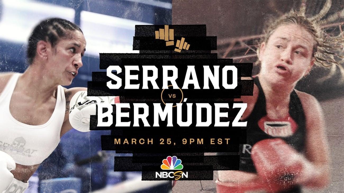 Serrano vs Bermudez - NBCSN - March 25