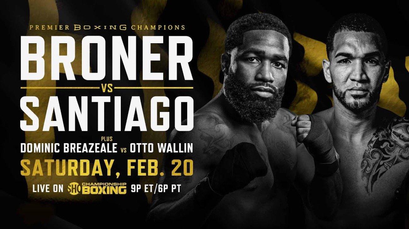 Broner vs Santiago - Showtime, FITE TV - Feb. 20