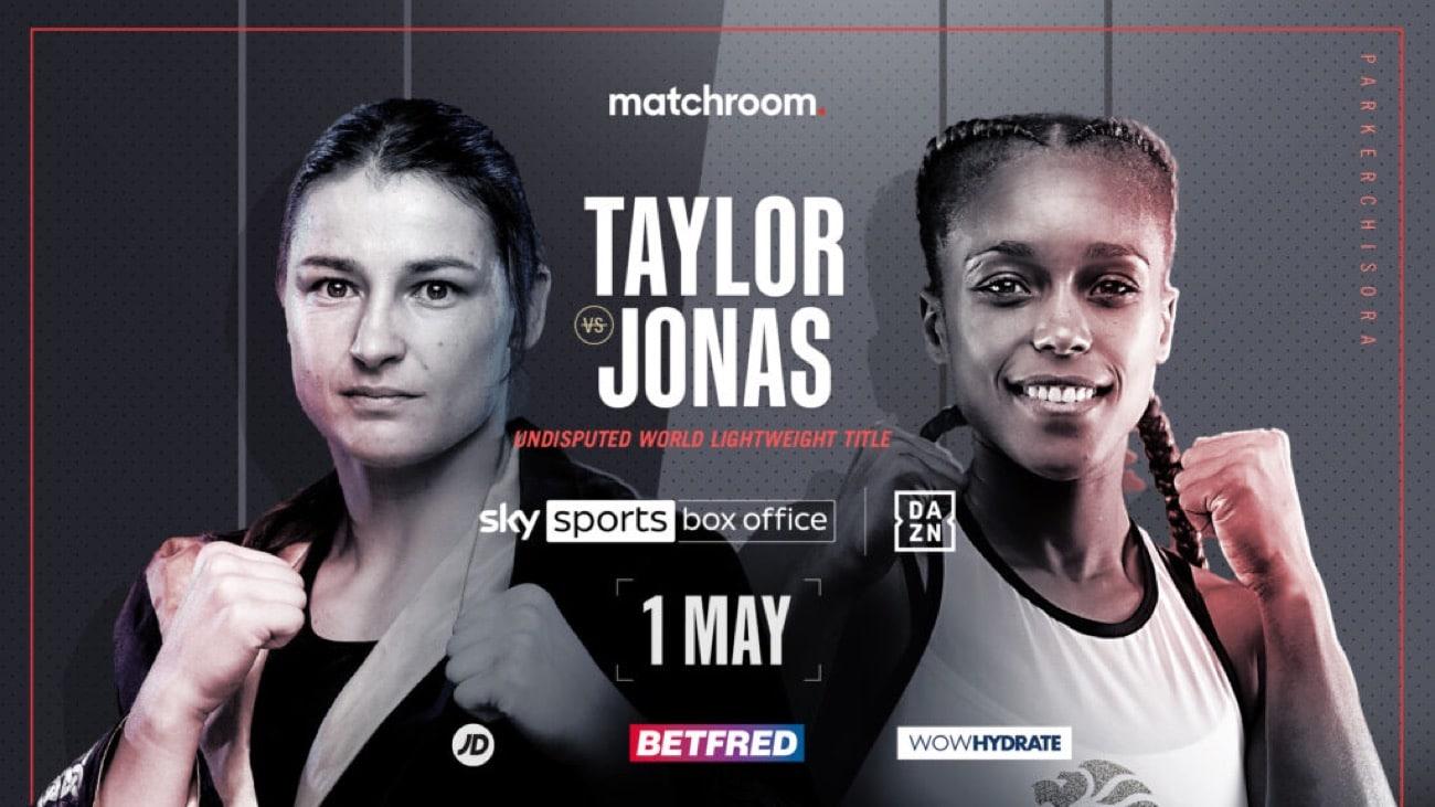 Taylor vs Jonas - DAZN, Sky - May 1