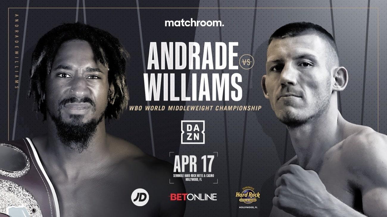 Andrade vs Williams - SKY, DAZN - April 17