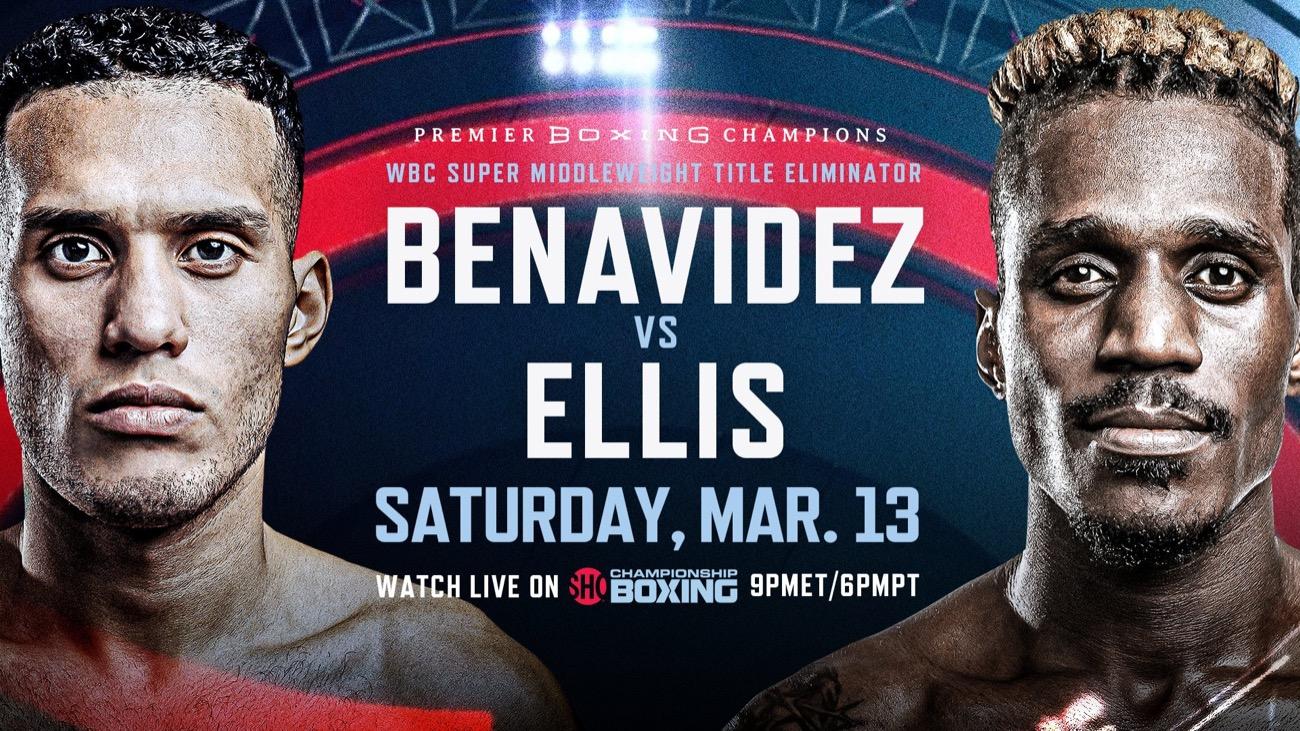 Benavidez vs Ellis - Showtime, FITE TV - March 13