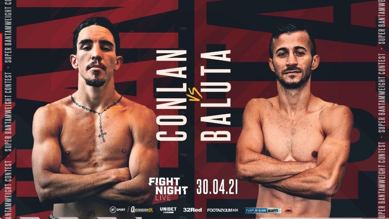 Conlan vs Baluta Jr - ESPN+, BT Sport - April 30