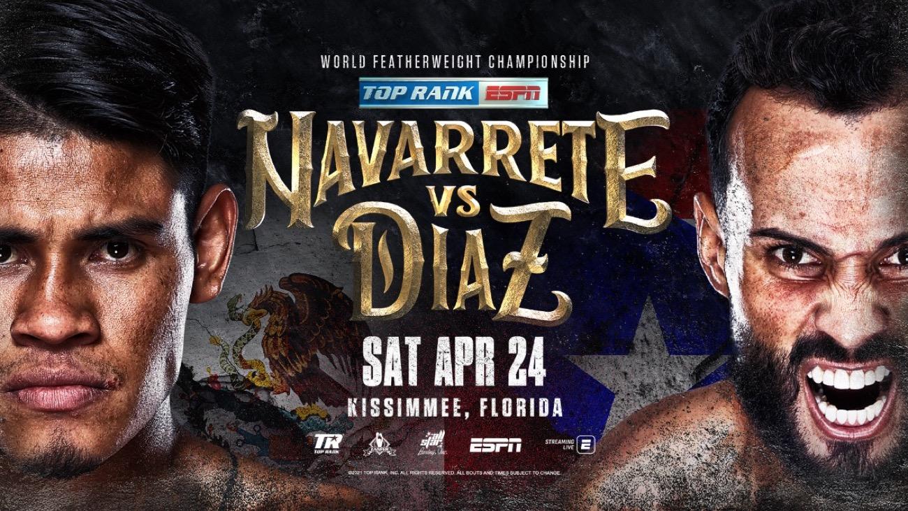 Navarrete vs Diaz - ESPN - April 24