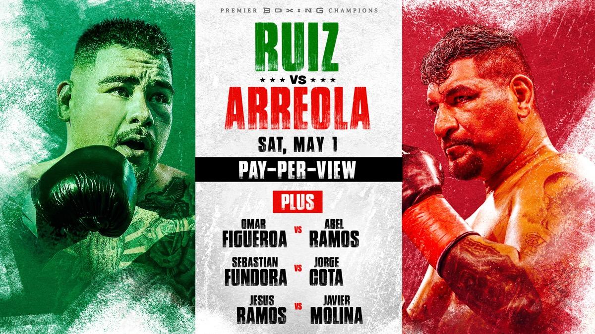 Ruiz Jr vs Arreola - FOX PPV - May 1