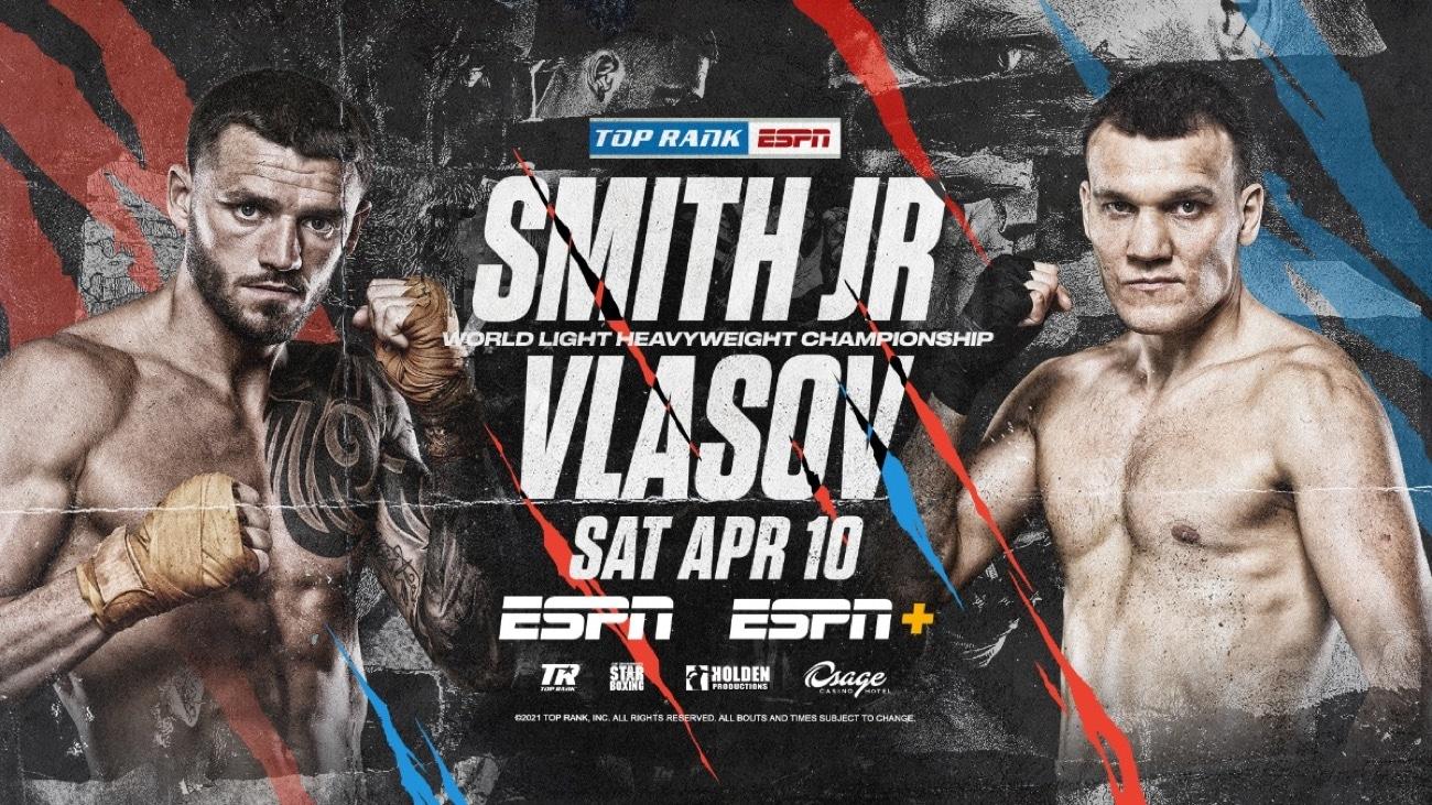 Smith vs Vlasov - ESPN, BoxNation - April 10