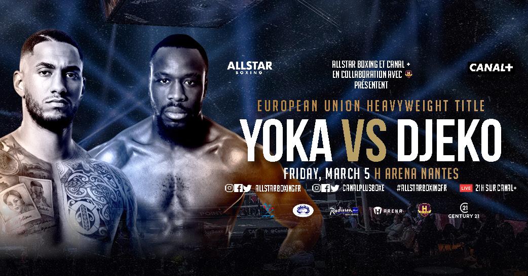Yoka vs Djeko - ESPN+, Premier Sports - March 5