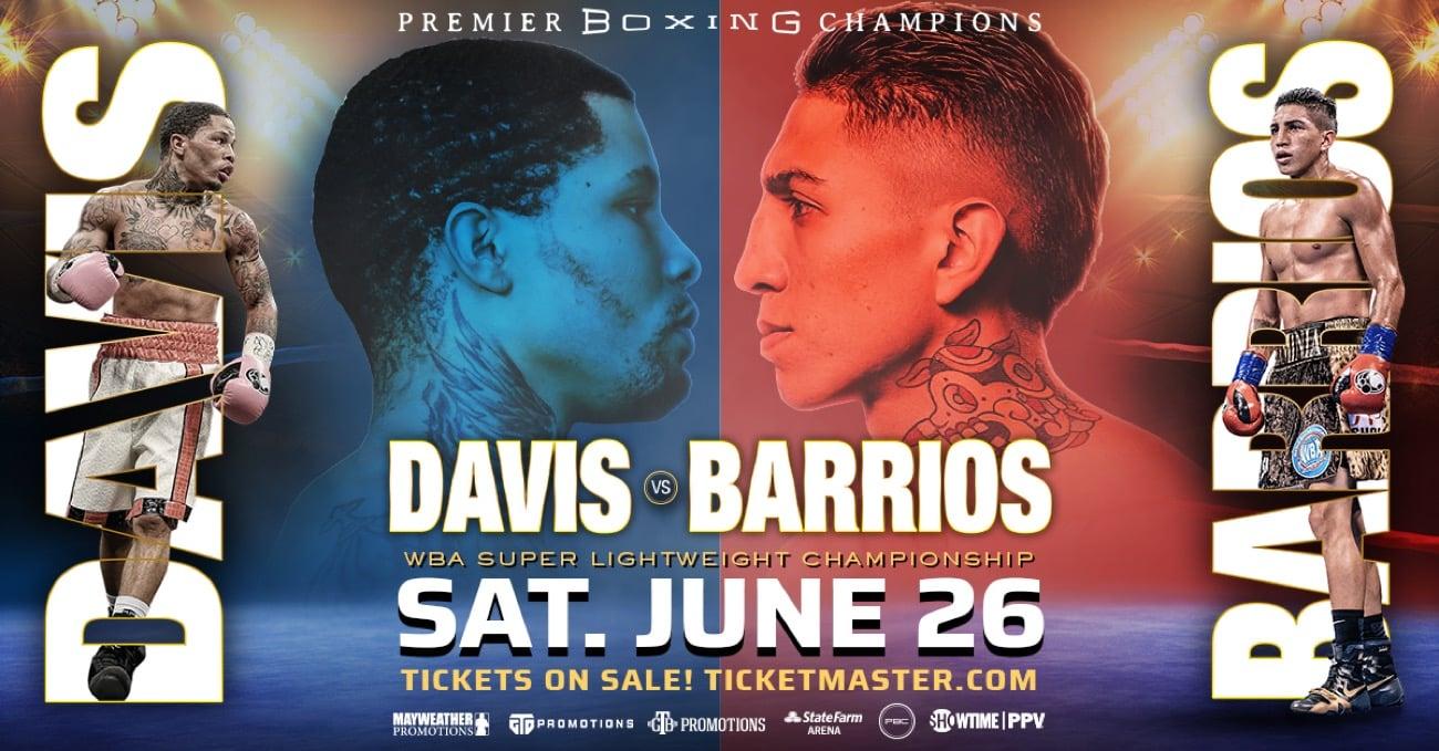 Davis vs Barrios - Showtime PPV, FITE TV - June 26 - 9 pm ET