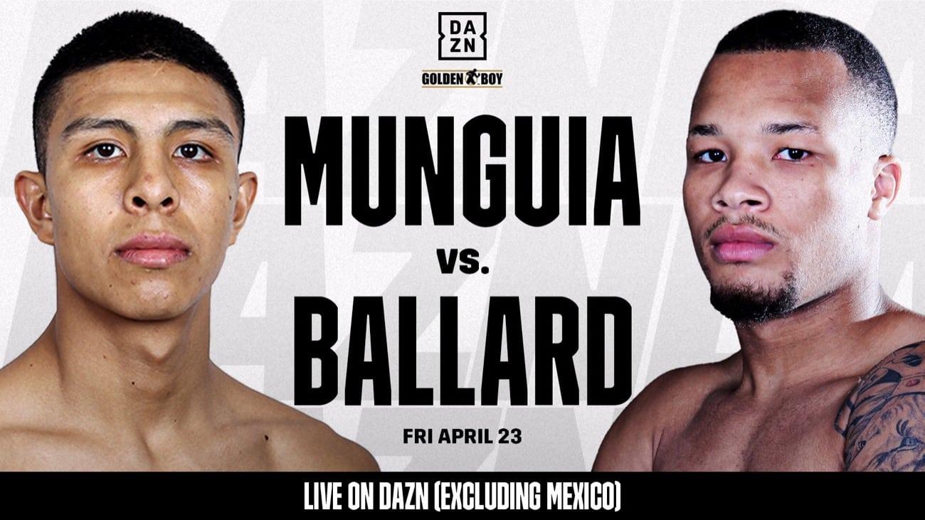 Munguia vs Ballard *** Postponed ***