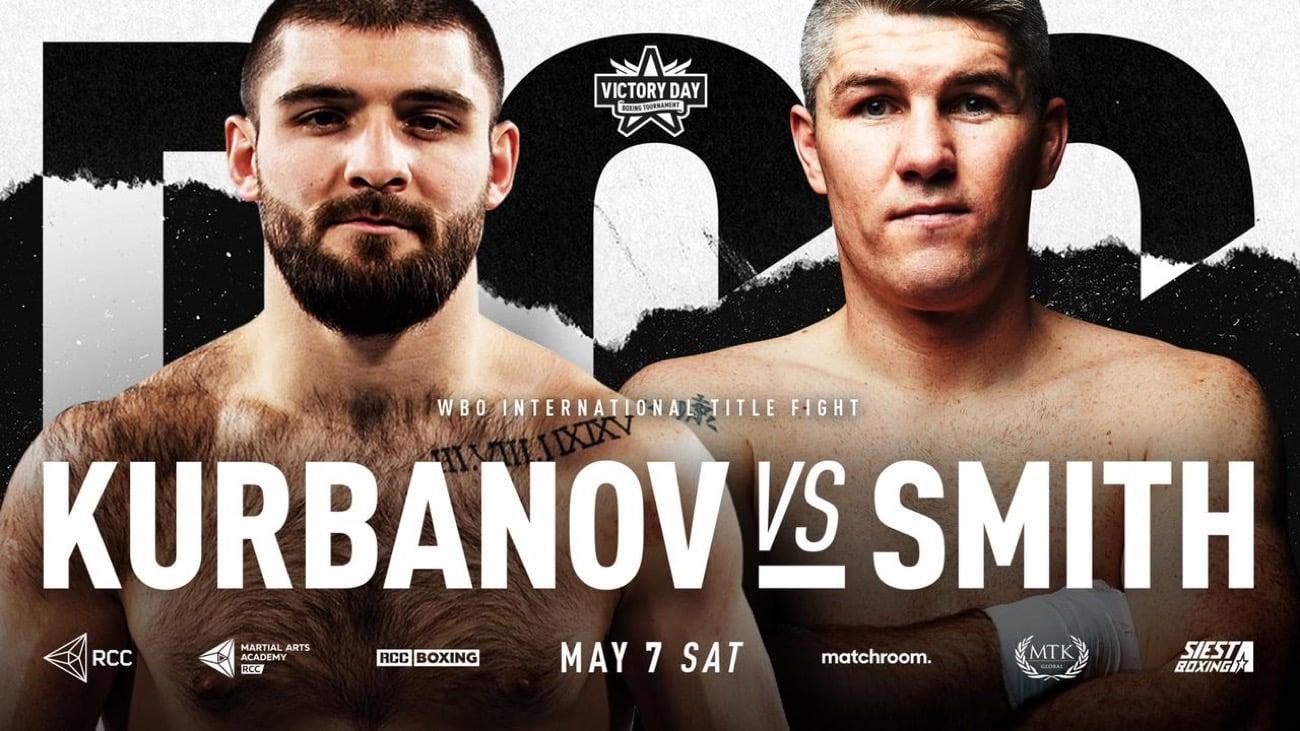 Kurbanov vs. Liam Smith - FITE, ESPN+ - May 7