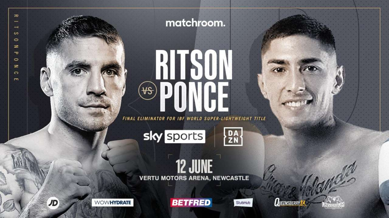 Ritson vs Ponce - DAZN, Sky Sports - June 12 - 2 PM ET