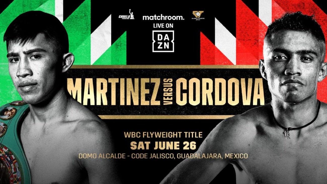 Martinez vs Cordova - DAZN - June 26 - 6 PM ET