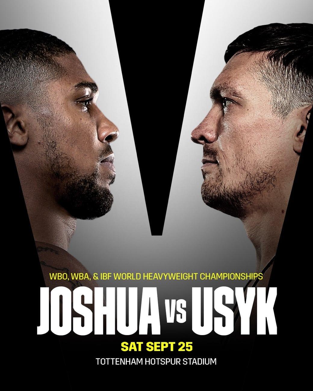 Joshua vs Usyk - Sky Sports, DAZN - Sept 25 - 2 pm ET