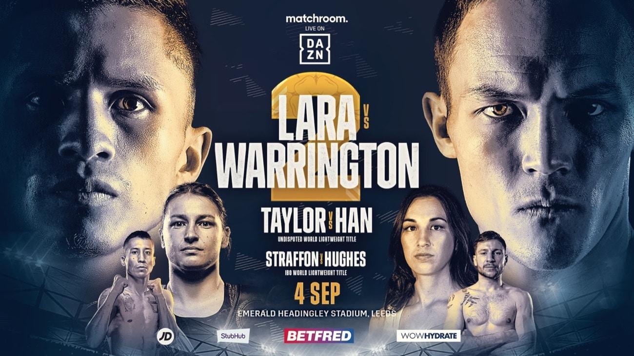 Lara vs Warrington 2 - DAZN - Sept. 4 - 2 PM ET
