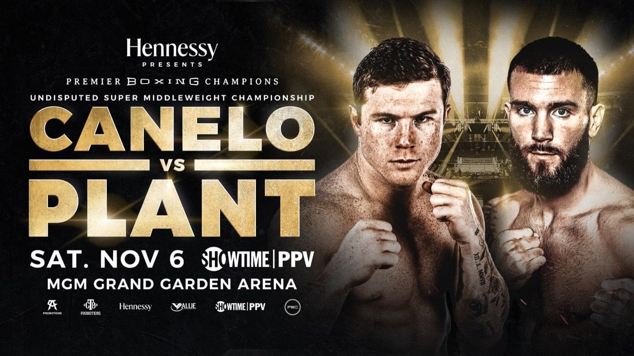 Canelo vs Plant - Showtime PPV, BT Sport - Nov. 6 - 9 pm ET