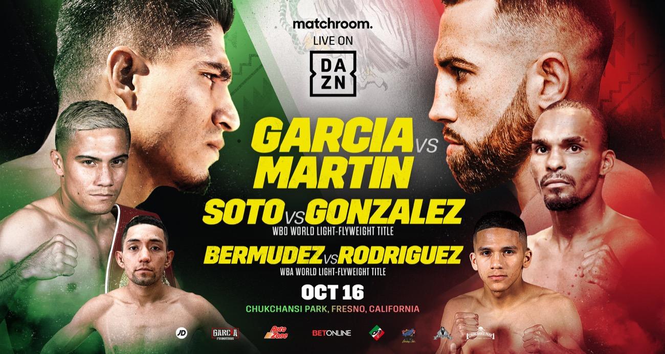 Garcia vs Martin - DAZN - Oct 16 - 9 pm ET