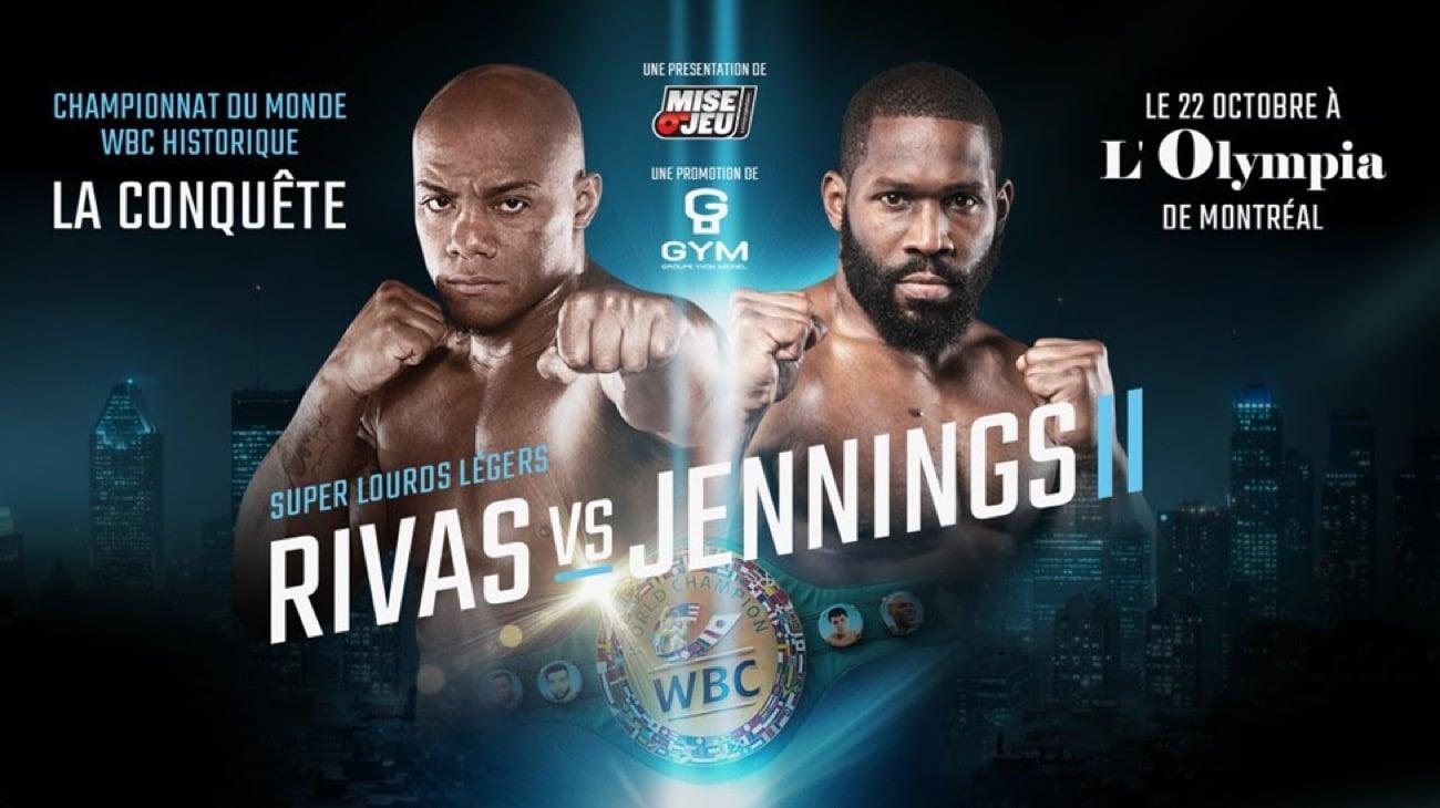 Rivas vs Jennings - Oct 22 - 8 pm ET