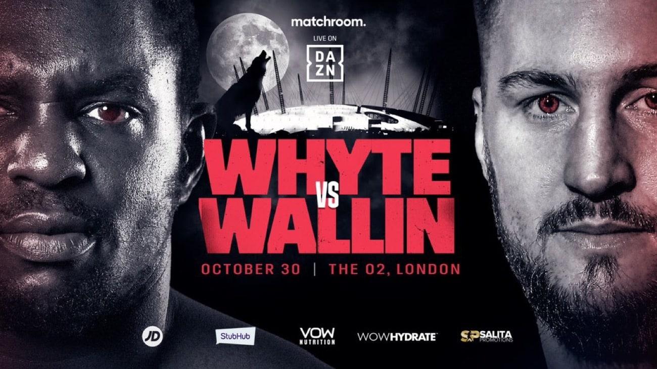 Whyte vs Wallin - DAZN - October 30 - 2 pm ET
